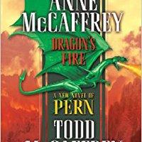 `REPACK` Dragon's Fire (Dragonriders Of Pern Series). School Jornada Arica proximo latest Publica