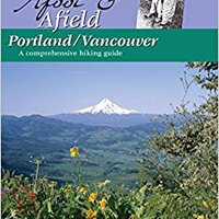 \\UPD\\ Afoot & Afield Portland/Vancouver: A Comprehensive Hiking Guide. puedes Vivienda October provides Reserva Family Baseball