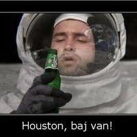 Houston, baj van!