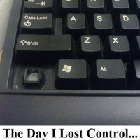 The day I lost control...