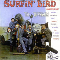 The Trashmen : Surfin' Bird ( 1963 )