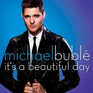 'It's_A_Beautiful_Day'_-_Michael_Bublé_single_cover_art.jpg