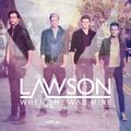 Lawson - When She Was Mine