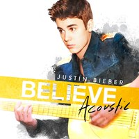 Albumkritika: Justin Bieber - Believe Acoustic
