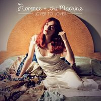 Florence + The Machine - Lover To Lover 2.0