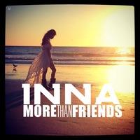 INNA - More Than Friends