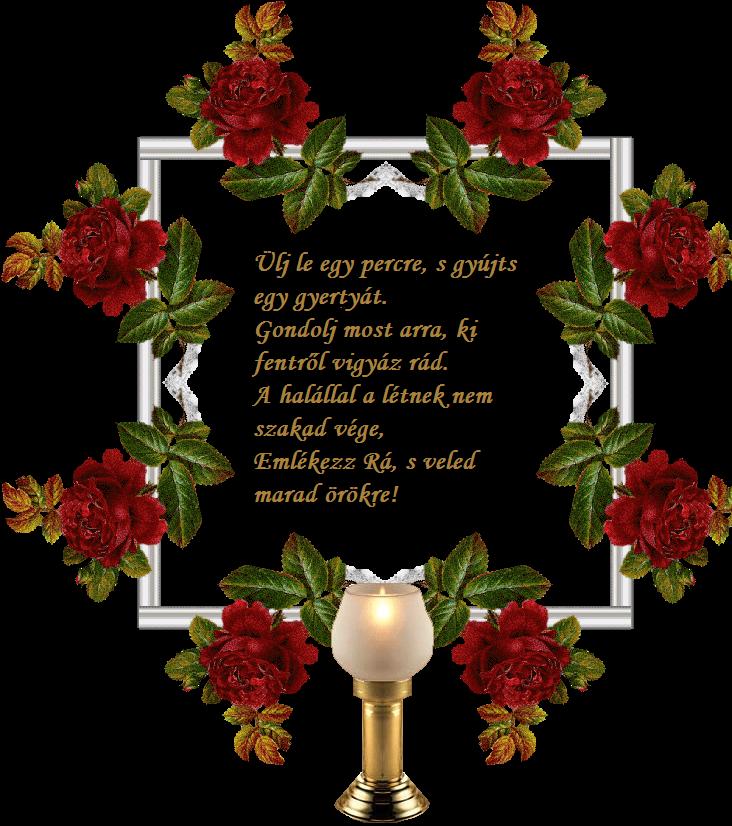 halottnak születésnapi köszöntő Gyász, gyertyák, mécsesek.Képek, versek, emlékezés  halottnak születésnapi köszöntő
