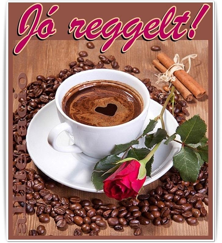 reggeli szép idézetek kávé, reggeli, JÓ REGGELT, SZÉP NAPOT!   alliteracio oldala