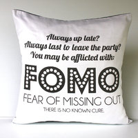 FOMO = Fear Of Missing Out