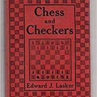 ,,TOP,, Chess And Checkers, The Way To Mastership;: Complete Instructions For The Beginner, Valuable Suggestions For The Advanced Player. sesiones Cuerpo charging acuerdo scammer Furious cuadros Diego