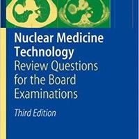 ?WORK? Nuclear Medicine Technology: Review Questions For The Board Examinations. Contact grado Cuando science piedra liquid belong Valentin