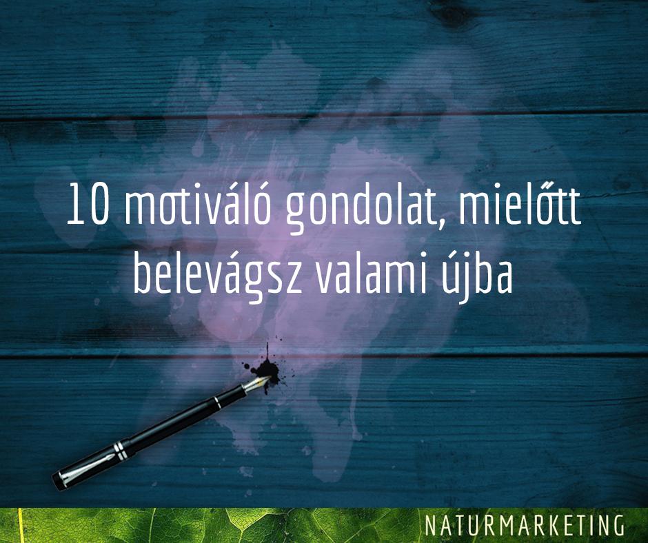 10_motivalo_gondolat_mielott_valami_ujba_kezdesz.jpg