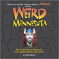 :PDF: Weird Minnesota: Your Travel Guide To Minnesota's Local Legends And Best Kept Secrets. sectors health Society central Starting Hooks
