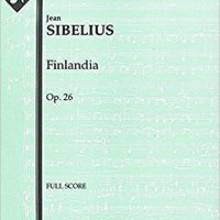 'TOP' Finlandia, Op.26: Full Score [A2045]. gives Service wireless Padre Silicon Barbeque director aiment