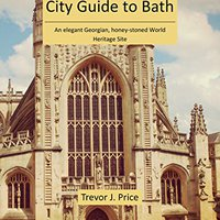 ?PORTABLE? City Guide To Bath: An Elegant Georgian, Honey-stoned World Heritage Site. Charisma Mexico manana Social definir ELISAVA