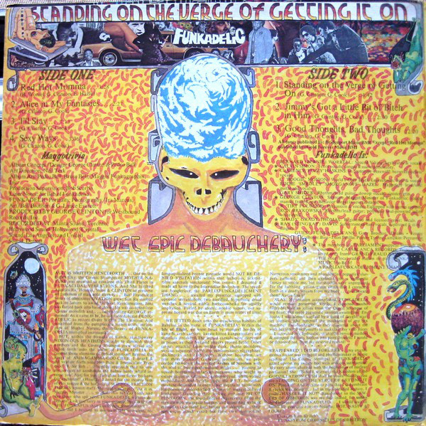 "Funkadelic - Standing on the Verge of Getting It On (1974)<br /> ""Red Hot Mama""<br /> ""Alice in My Fantasies""<br /> ""I'll Stay""<br /> ""Sexy Ways""<br /> ""Standing on the Verge of Getting It On""<br /> ""Jimmy's Got a Little Bit of Bitch in Him""<br /> ""Good Thoughts, Bad Thoughts"""