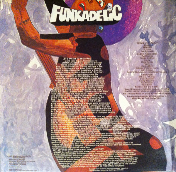 Funkadelic - Let's Take It to the Stage (1975)<br />'Good to Your Earhole'<br />'Better By the Pound'<br />'Be My Beach'<br />'No Head, No Backstage Pass'<br />'Let's Take It to the Stage'<br />'Get Off Your Ass and Jam'<br />'Baby I Owe You Something Good'<br />'Stuffs and Things'<br />'The Song Is Familiar'<br />'Atmosphere'