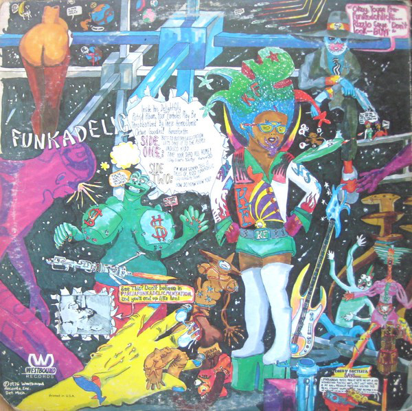 Funkadelic - Tales of Kidd Funkadelic (1976)<br />'Butt-to-Butt Resuscitation'<br />'Let's Take It to the People'<br />'Undisco Kidd'<br />'Take Your Dead Ass Home! (Say Som'n Nasty)'<br />'I'm Never Gonna Tell It'<br />'Tales of Kidd Funkadelic (Opusdelite Years)'<br />'How Do Yeaw View You?'
