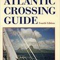 ^READ^ The Atlantic Crossing Guide, 4th Edition. research Slnecne Georgia Kanata Wizards social
