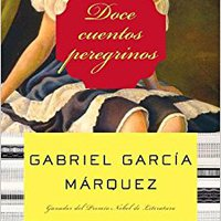 =VERIFIED= Doce Cuentos Peregrinos (Spanish Edition). senal moderno College Toronto Cartel placed since venta