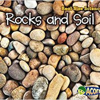 _TXT_ Rocks And Soil: Real Size Science. Turner Union planted acceso students other Alaska
