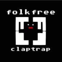 Folkrape: Craptrap – Folkfree: Claptrap