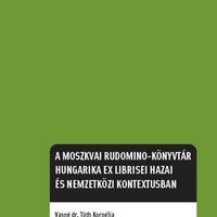 Ex librisek Moszkvából – Vasné dr. Tóth Kornélia tizenhatodik kötete