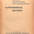 A fasiszta és szovjetellenes kiadványok elkülönítése