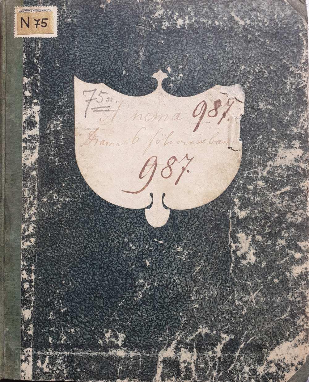 Bourgeois-Anicet [Auguste], Mason, Michael [Benoî]: A néma. [Le muet]. Dráma 6 felvonásban. Fordította Egressy Béni. Rendezte Lendvay Márton. Rendezőpéldány. Bemutató: Nemzeti Színház, 1851. október 7. Cenzúrapéldány, Prottmann, 1851. szeptember 24. Egressy Béni kézírásával. Külső borítólap – Színháztörténeti és Zeneműtár. Jelzet: N.Sz.N. 75