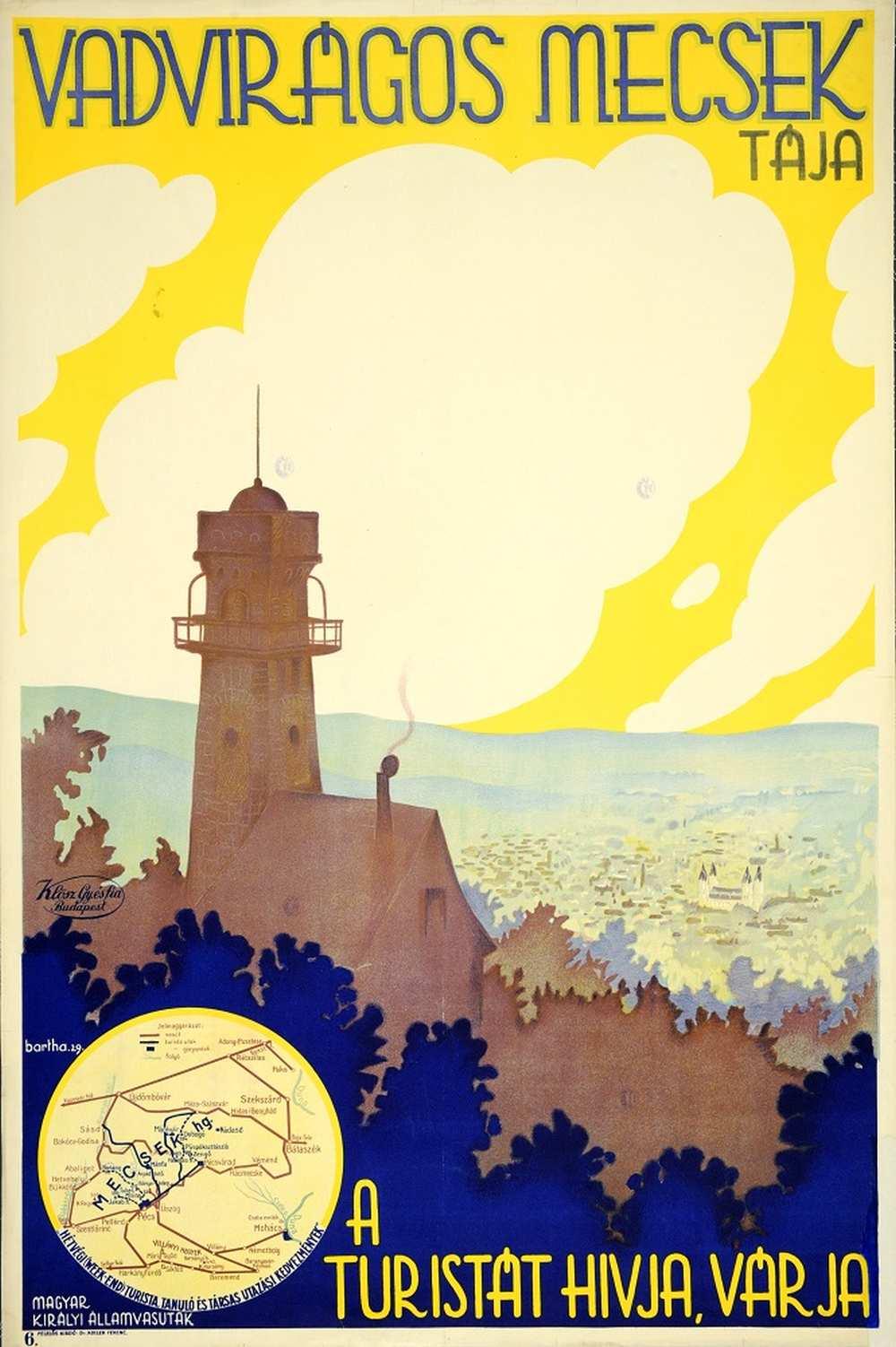Bartha László: Vadvirágos Mecsek tája a turistát hívja, várja (1929). Jelzet: PKG.1929/207 – Térkép-, Plakát- és Kisnyomtatványtárhttp://nektar.oszk.hu/hu/manifestation/27892