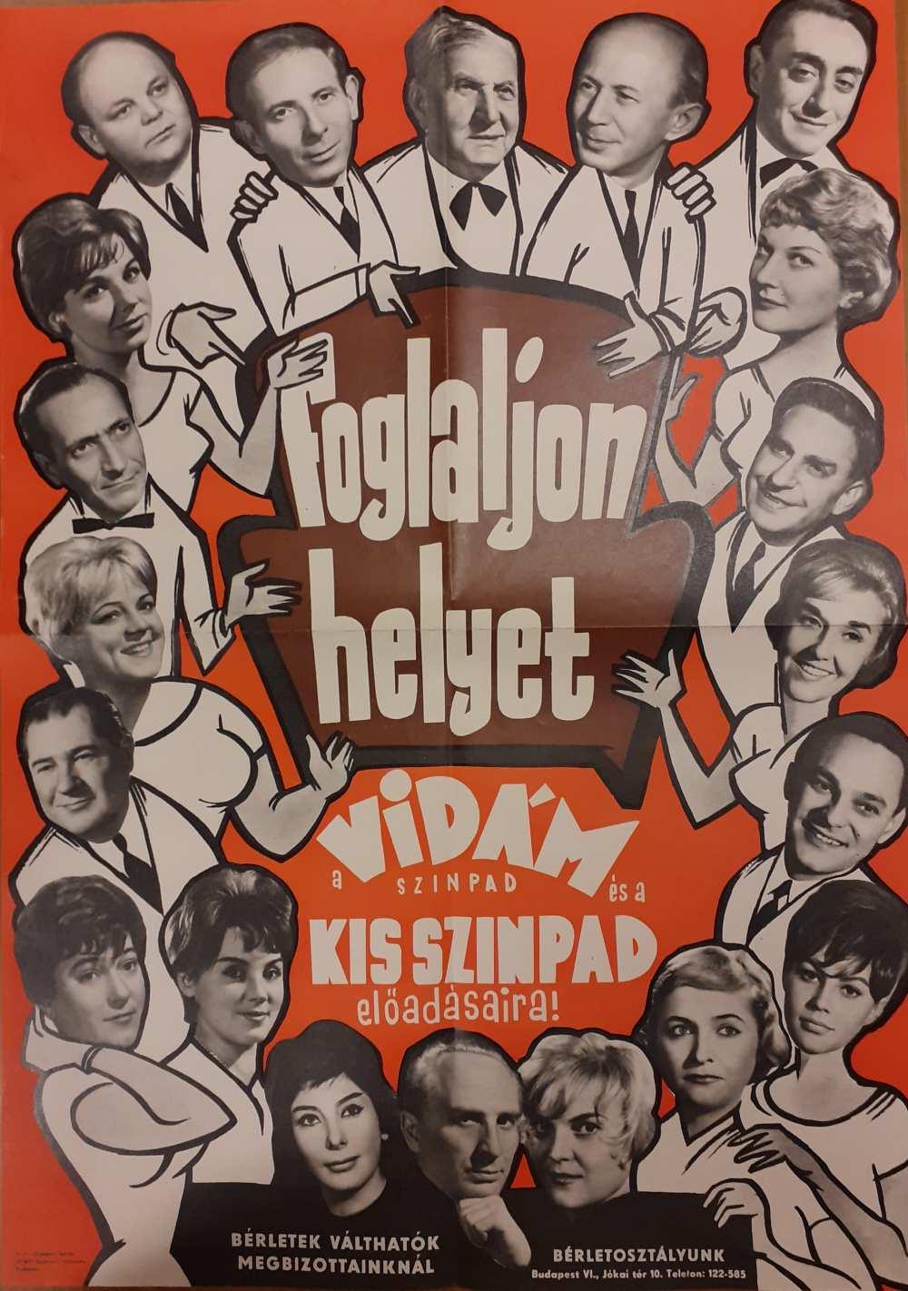 Benedek Tibor a Vidám Színpad társulatával. Foglaljon helyet a Vidám színpad és a Kisszínpad előadásaira! Vidám Színpad [1963]. Színlap – Színháztörténeti és Zeneműtár