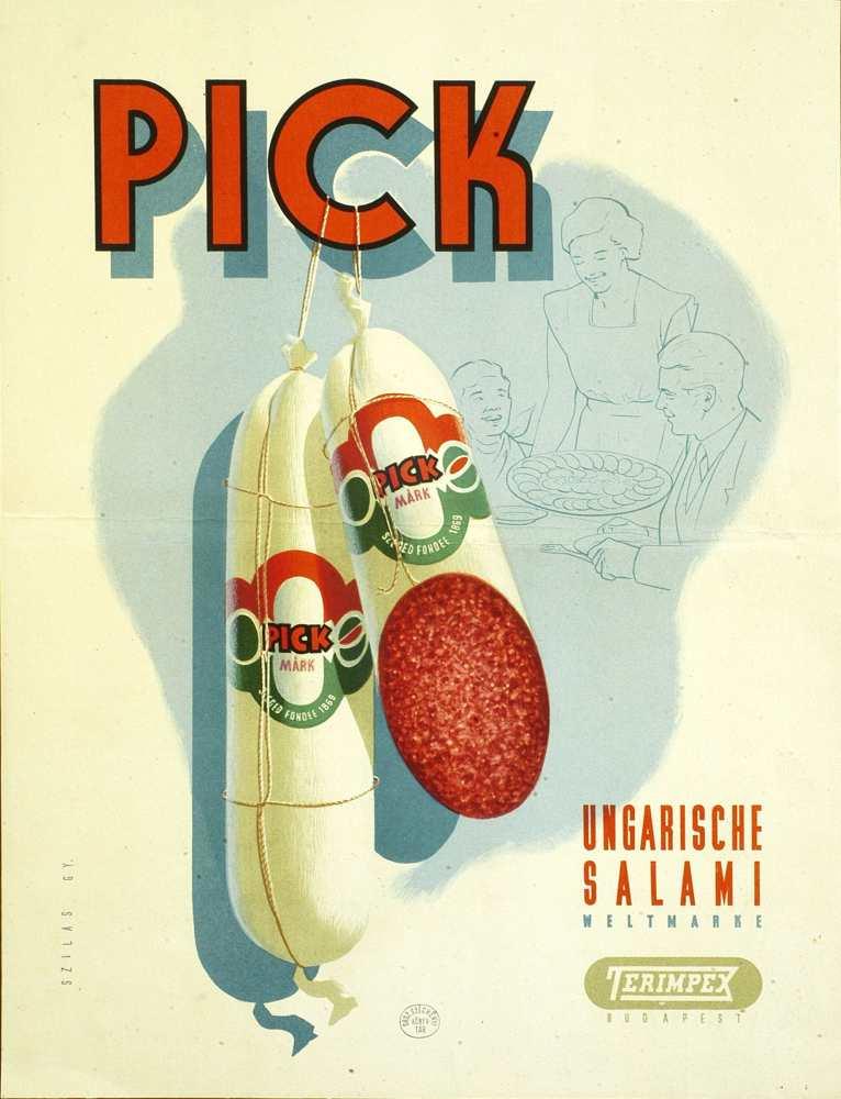 Pick Ungarische salami. Plakát. Grafikus: Szilas Győző, [1951] – Térkép-, Plakát- és Kisnyomtatványtár. Jelzet: PKG.1951/300