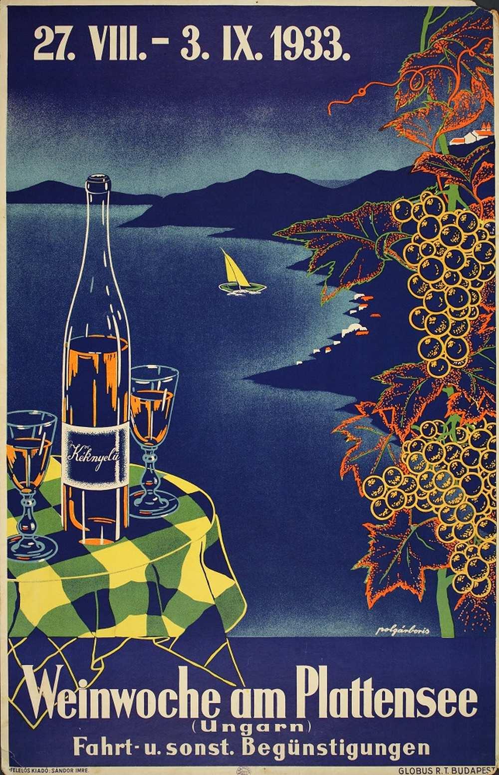 Polgár Boris: Weinwoche am Plattensee (1933). Jelzet: PKG.1933/44 – Térkép-, Plakát- és Kisnyomtatványtár http://nektar.oszk.hu/hu/manifestation/2789835