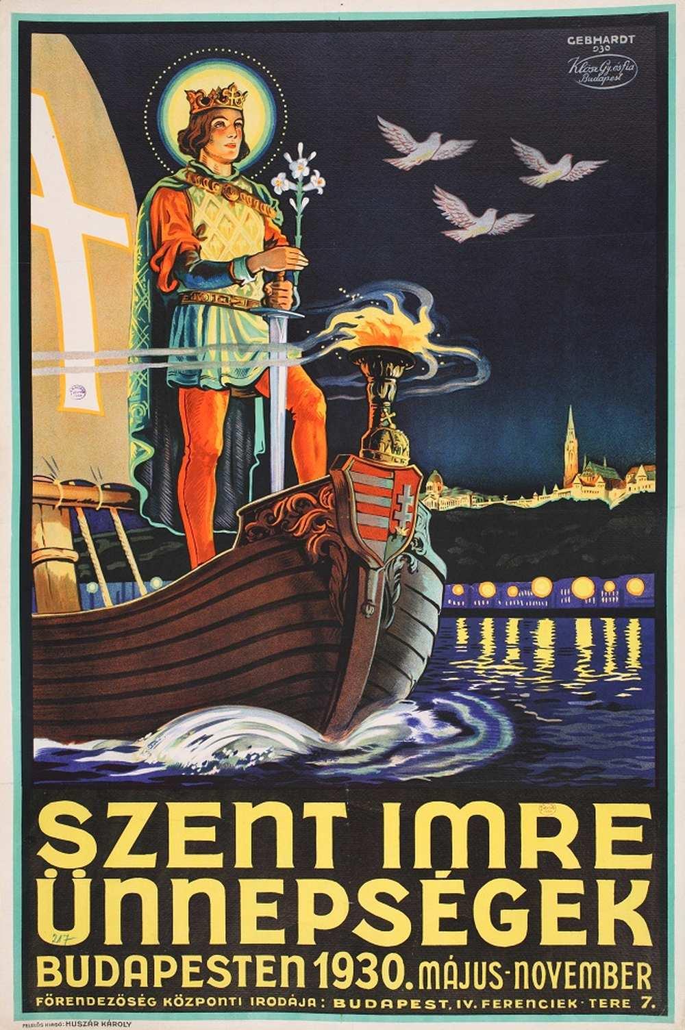 Gönczi Gebhard Tibor: Szent Imre ünnepségek (1930). Jelzet: PKG.1930/155 – Térkép-, Plakát- és Kisnyomtatványtár http://nektar.oszk.hu/hu/manifestation/2781332