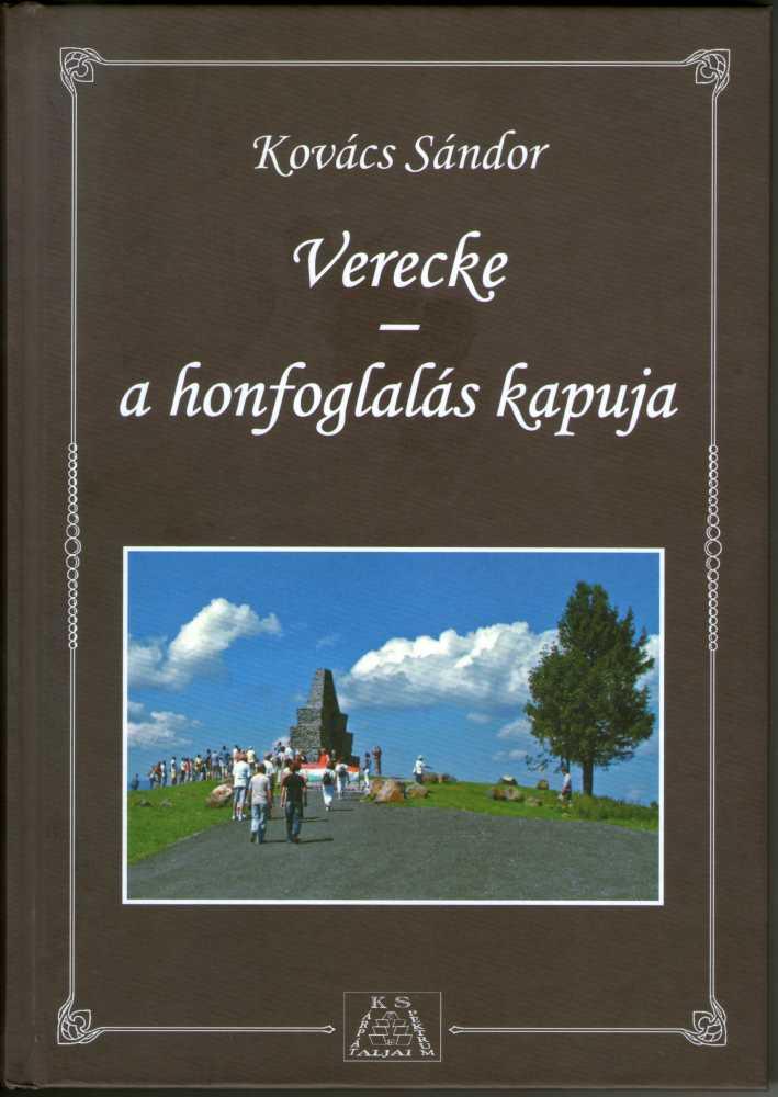 Kovács Sándor: Verecke, a honfoglalás kapuja. Kárpátalja középső térségének kalauza, Budapest., Romanika, 2015. – Törzsgyűjtemény http://nektar.oszk.hu/hu/manifestation/3618835