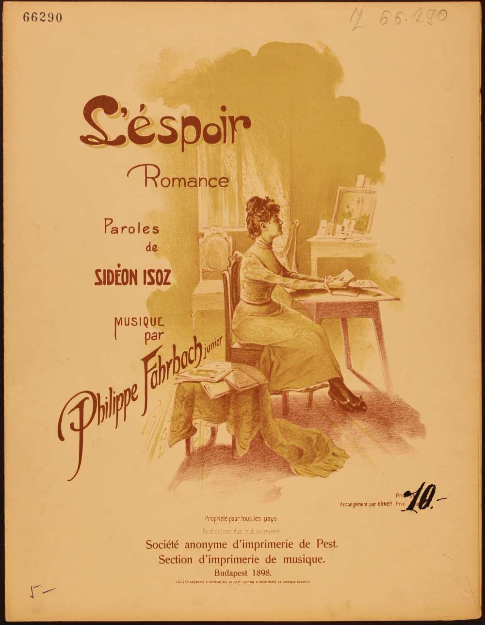 Philippe Farbach: L'éspoir. Romance. [Dal, ének-zongora. Szövege: Sideon Isoz-tól], Budapest, 1898. Borító. – Zeneműtár, Z. 66.290
