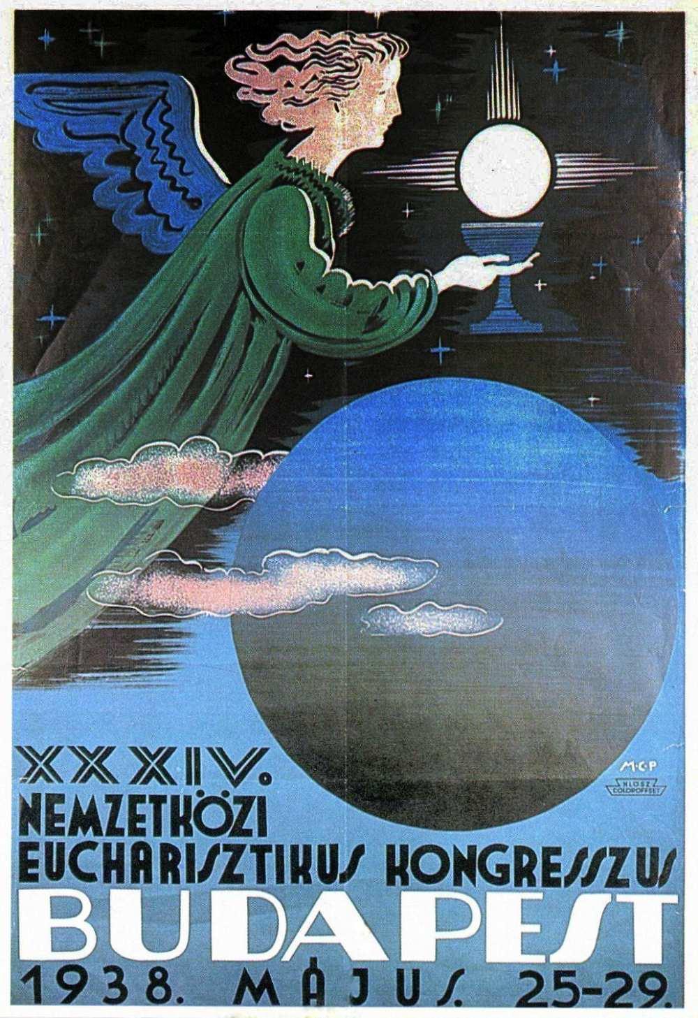 Molnár-C. Pál: XXXIV. Nemzetközi Eucharisztikus Kongresszus (1938). Jelzet: PKG 1938/356 – Térkép-, Plakát- és Kisnyomtatványtár http://nektar.oszk.hu/hu/manifestation/2863748