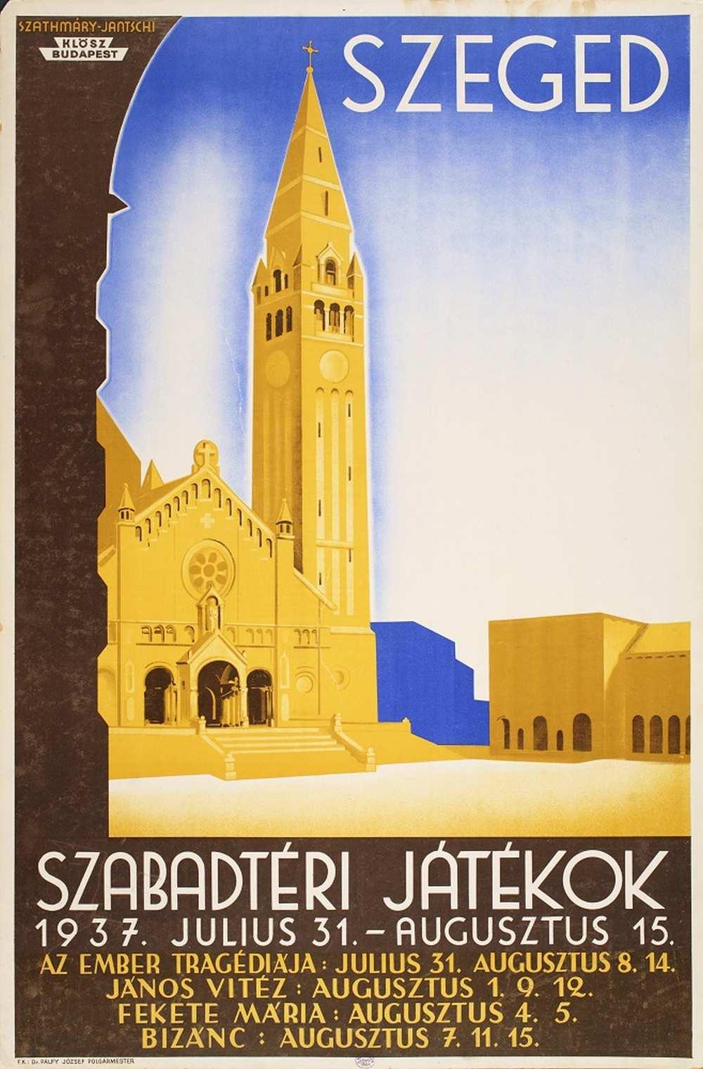 Szathmáry-Jantschi Béla: Szeged Szabadtéri Játékok (1937). Jelzet: PKG.1937/72 – Térkép-, Plakát- és Kisnyomtatványtár http://nektar.oszk.hu/hu/manifestation/2848476