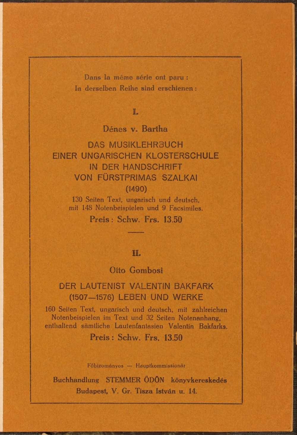 Gárdonyi Zoltán: Liszt Ferenc magyar stílusa. Budapest, Országos Széchényi Könyvtár, 1936. (Musicologia Hungarica 3.) Hátsó borító a sorozat korábbi két kötetének német nyelvű hirdetésével. – Törzsgyűjtemény. http://nektar.oszk.hu/hu/manifestation/2819282 A kép forrása: OSZK Digitális Könyvtár http://nbn.urn.hu/N2L?urn:nbn:hu-9934