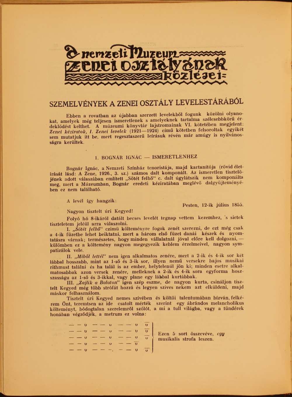 """Bognár Ignác és Thern Károly egy-egy levele  (""""Szemelvények a zenei osztály levelestárából"""" című rovat). In. Muzsika. Zeneművészeti, zenetudományi és zenekritikai folyóirat, 1. évf. 1–2. sz. (1929. febr.–márc.) – Törzsgyűjtemény http://nektar.oszk.hu/hu/manifestation/1023575"""