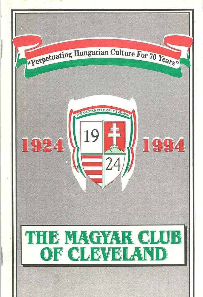 A Clevelandi Magyar Kör fennállásának 70. évfordulójára kiadott szórólap (The Magyar Club of Cleveland 1924–1994.) – Térkép-, Plakát- és Kisnyomtatványtár