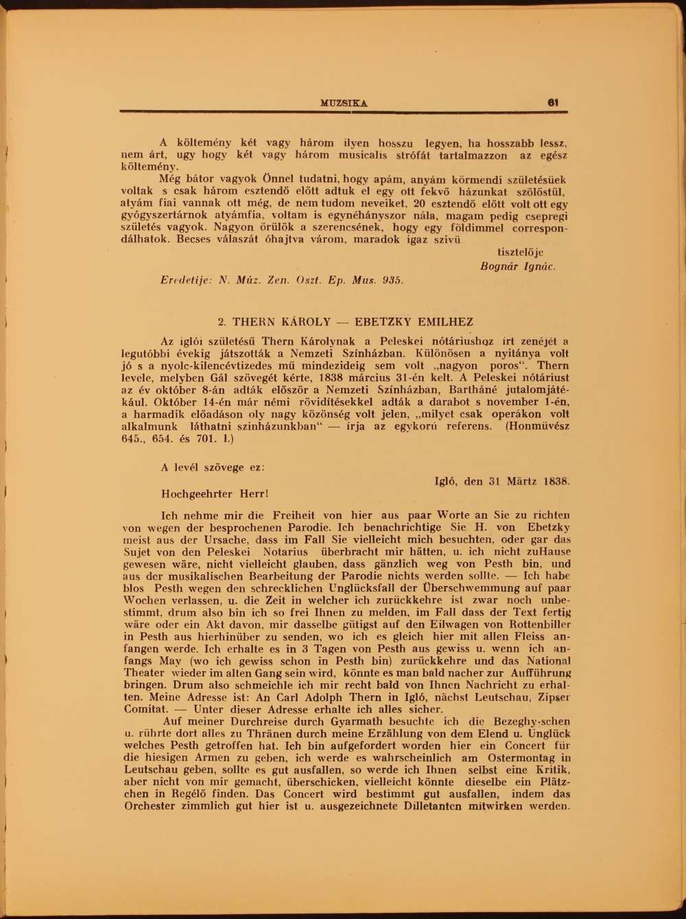 """Bognár Ignác és Thern Károly egy-egy levele  (""""Szemelvények a zenei osztály levelestárából"""" című rovat). Folytatás. In. Muzsika. Zeneművészeti, zenetudományi és zenekritikai folyóirat, 1. évf. 1–2. sz. (1929. febr.–márc.) – Törzsgyűjtemény http://nektar.oszk.hu/hu/manifestation/1023575"""