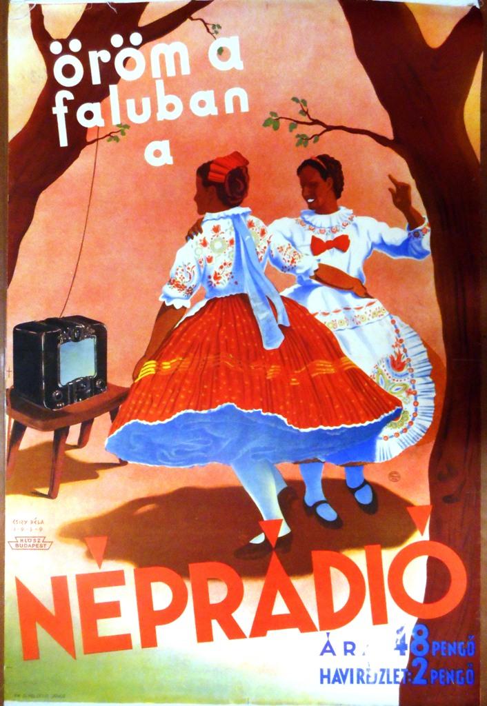 Öröm a faluban a néprádió. Grafikus: Csizy Béla. 1939. Jelzet: PKG 1939/342 – Plakát- és Kisnyomtatványtár
