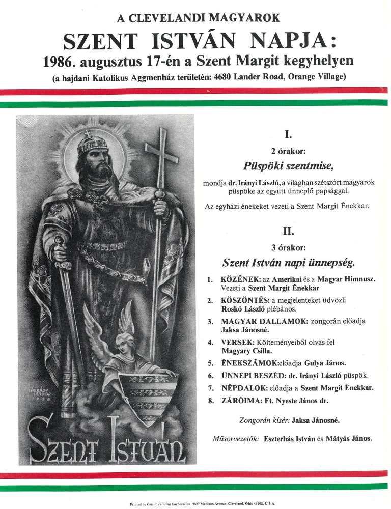 A clevelandi magyarok Szent István napja 1986. augusztus 17-én a Szent Margit kegyhelyen (a hajdani Katolikus Aggmenház területén: 4680 Lander Road, Orange Village). Program – Térkép-, Plakát- és Kisnyomtatványtár