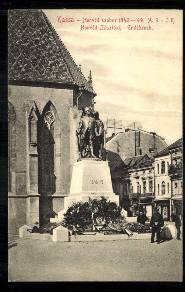 Kassa. Honvéd-szobor. 1848–49. A 9 J K. Honvéd zászlóalj emlékének. 1906. Képeslap. Jelzet: Klap.P3/20 – Plakát- és Kisnyomtatványtár (Piarista képeslapgyűjtemény) http://www.kepkonyvtar.hu/?docId=61062