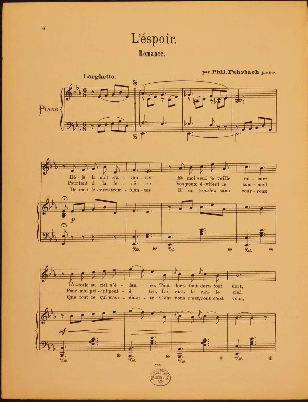 Philippe Farbach: L'éspoir. Romance. [Dal, ének-zongora. Szövege: Sideon Isoz-tól], Budapest, 1898. – Zeneműtár, Z. 66.290