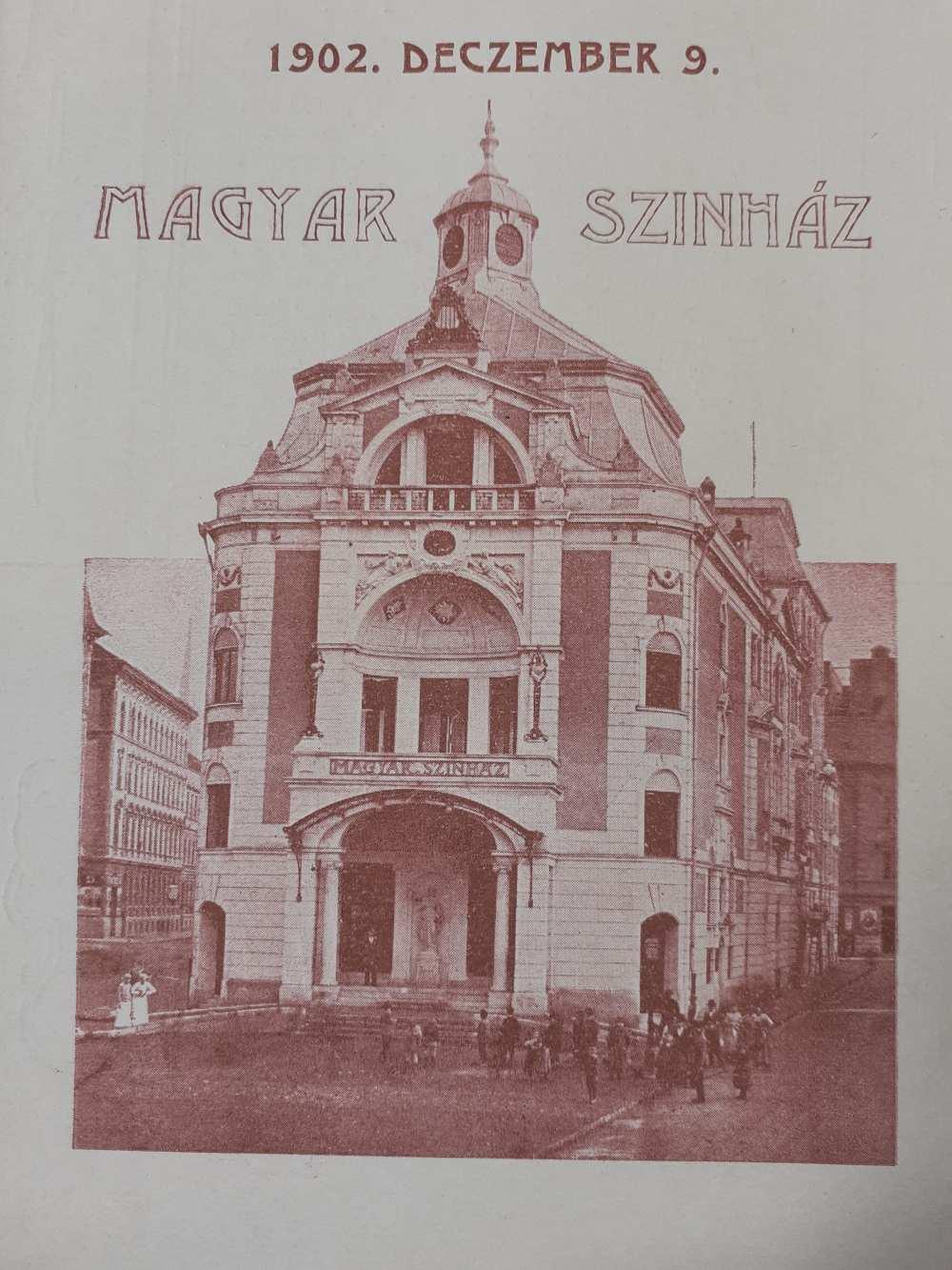 A Magyar Színház 1902-ben. Korabeli aprónyomtatvány. Leszkay-hagyaték – Színháztörténeti és Zeneműtár