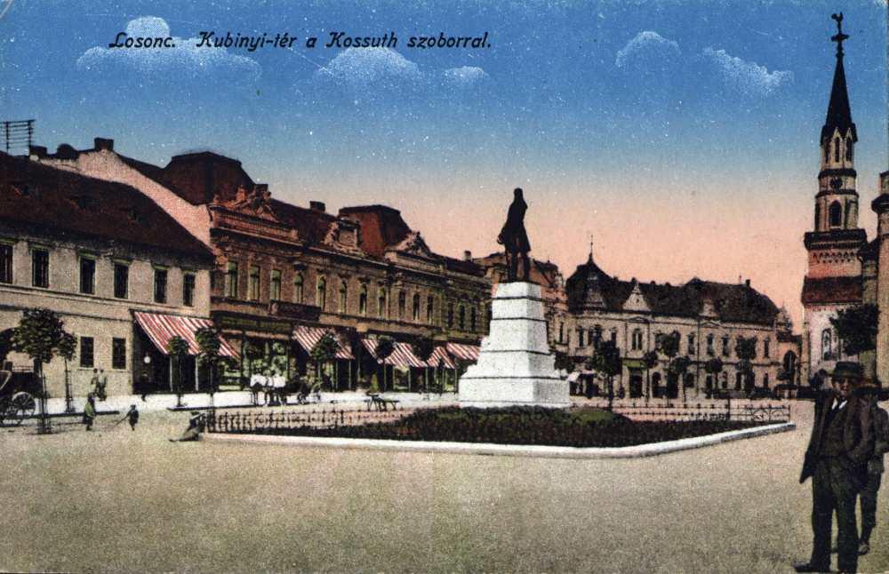 A Kubinyi tér Losoncon Kossuth Lajos szobrával – Térkép-, Plakát-, és Kisnyomtatványtár. Jelzet: L 456.