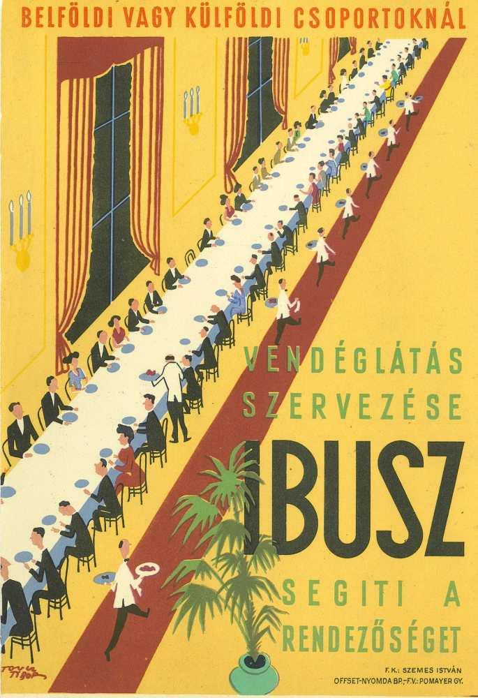 Belföldi vagy külföldi csoportoknál vendéglátás szervezése. Grafikus: Toncz Tibor. jelzet: PKG.1952/238 – Plakát- és Kisnyomtatványtár