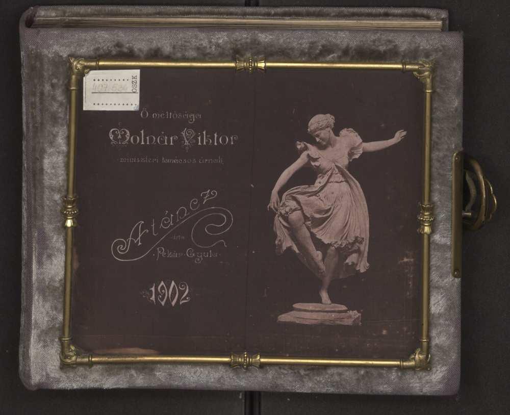 A Molnár Viktornak készült album címlapja. Pekár Dezső: A táncz. 1902. – Színháztörténeti és Zeneműtár